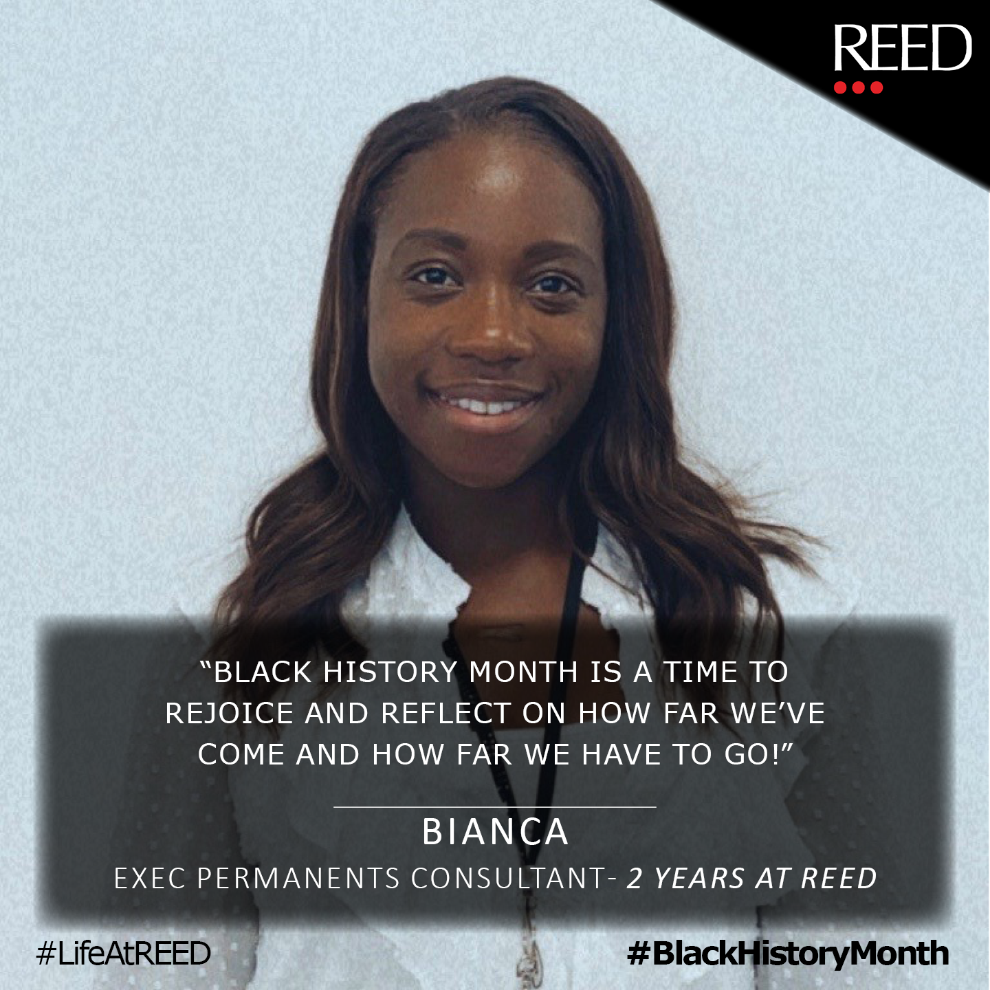 Black History Month Meaning for Bianca - Reed Specialist Recruitment Executive Permanents Consultant